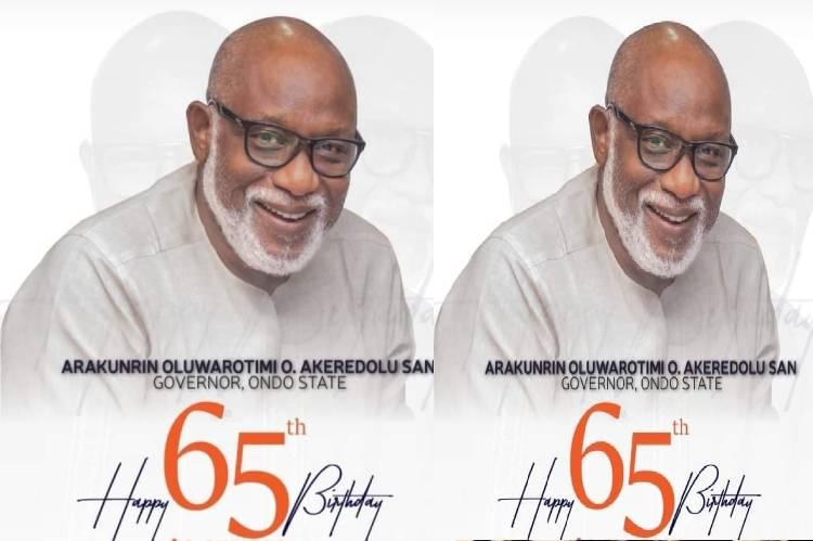 Ondo state Governor rotimi Akeredolu celebrates 65th birthday
