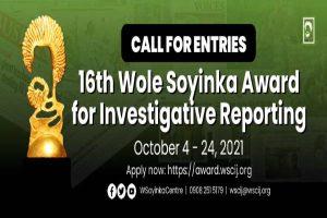 Latest Breaking News About Wole Soyinka Award For Investigative Journalism : Wole Soyinka Centre For Investigative Journalism opens entiiesw for 16th investiigative Journalism award